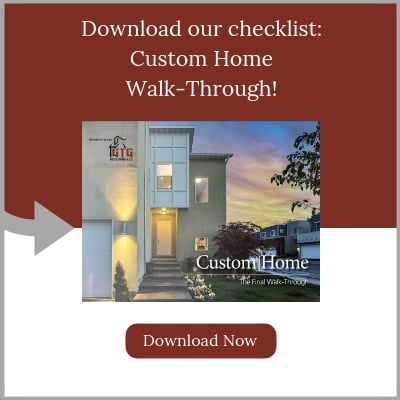 GTG-Builders-Download-our-checklist-custom-home-walk-through