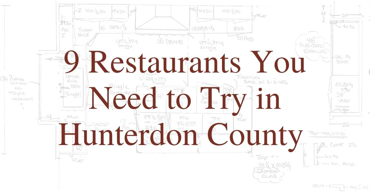 9 Restaurants You Need to Try in Hunterdon County