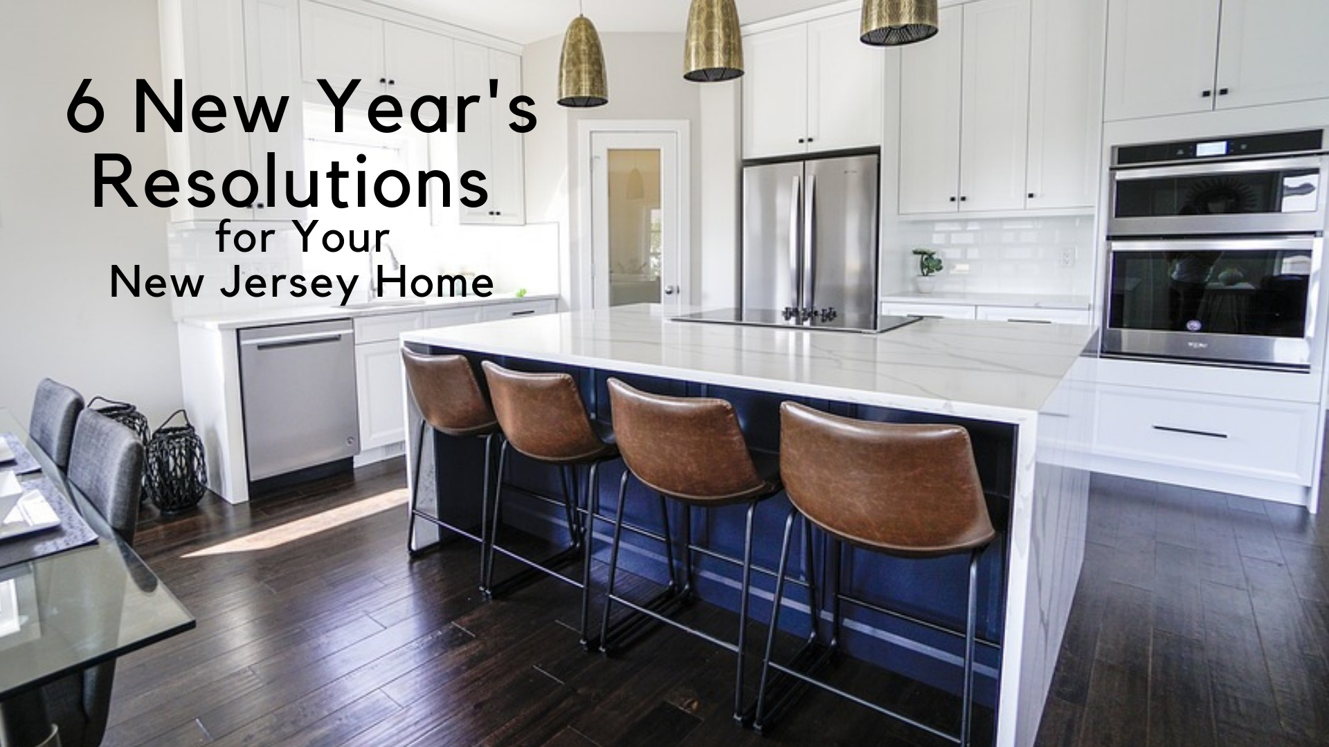 6 New Year's Resolutions for Your New Jersey Home