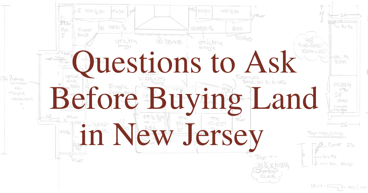 4 Questions to Ask Before Buying Land in New Jersey