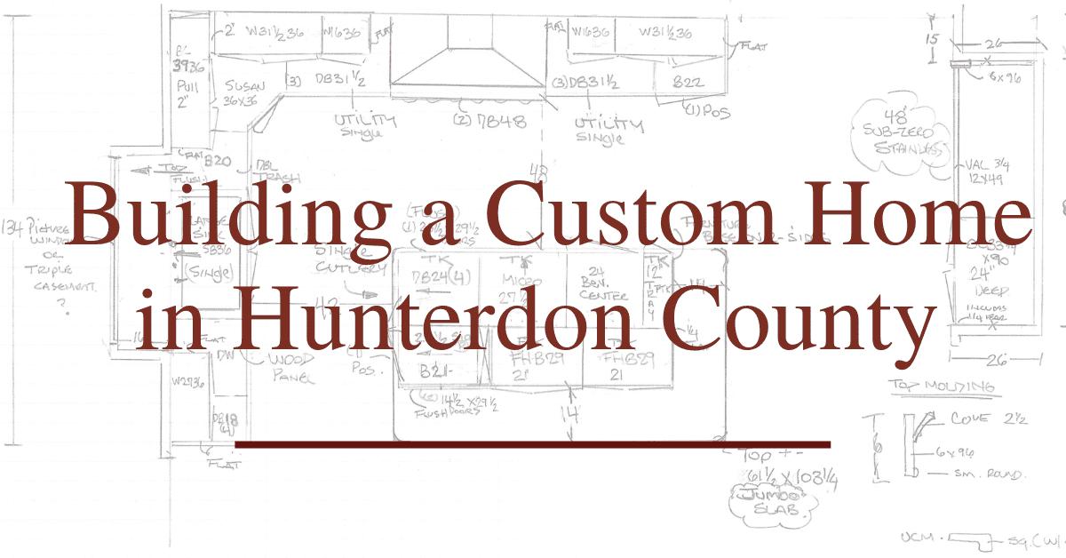 custom home building in hunterdon county