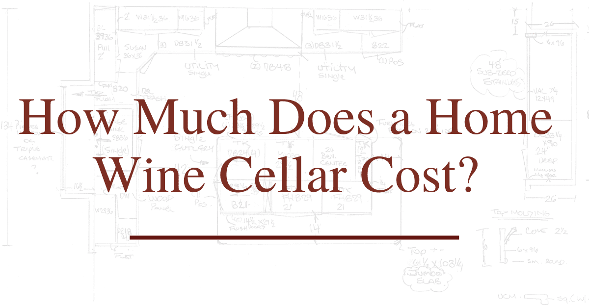 How Much Does a Home Wine Cellar Cost?
