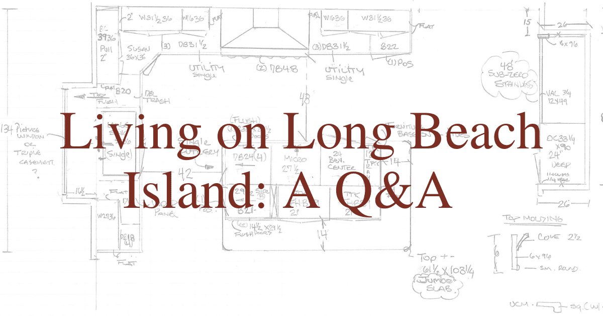 Living on Long Beach Island: A Q&A