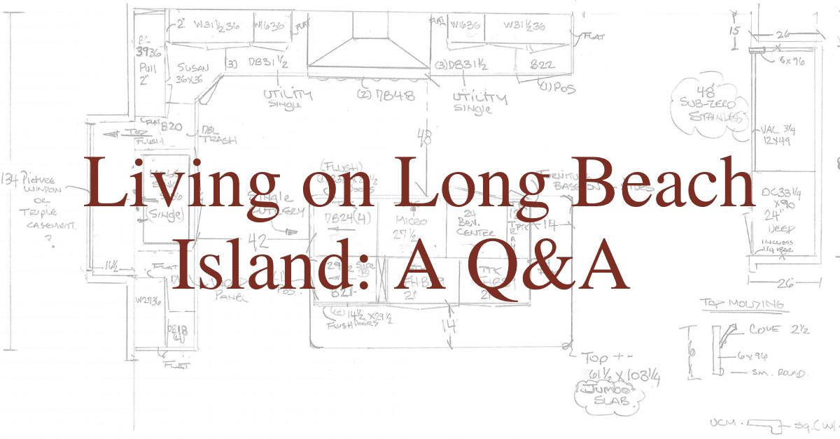 Living on Long Beach Island: A Q&A