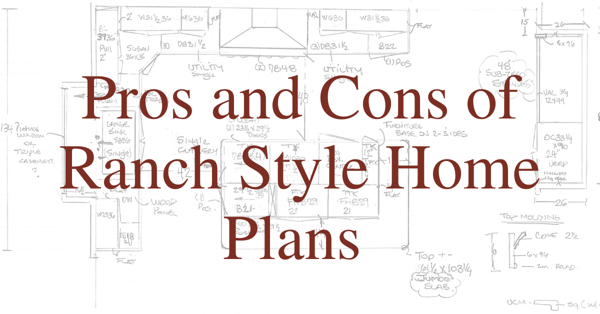 Pros and Cons of Ranch Style Home Plans
