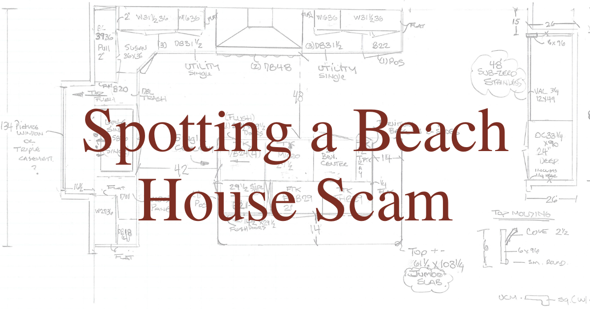 Spotting a Beach House Scam