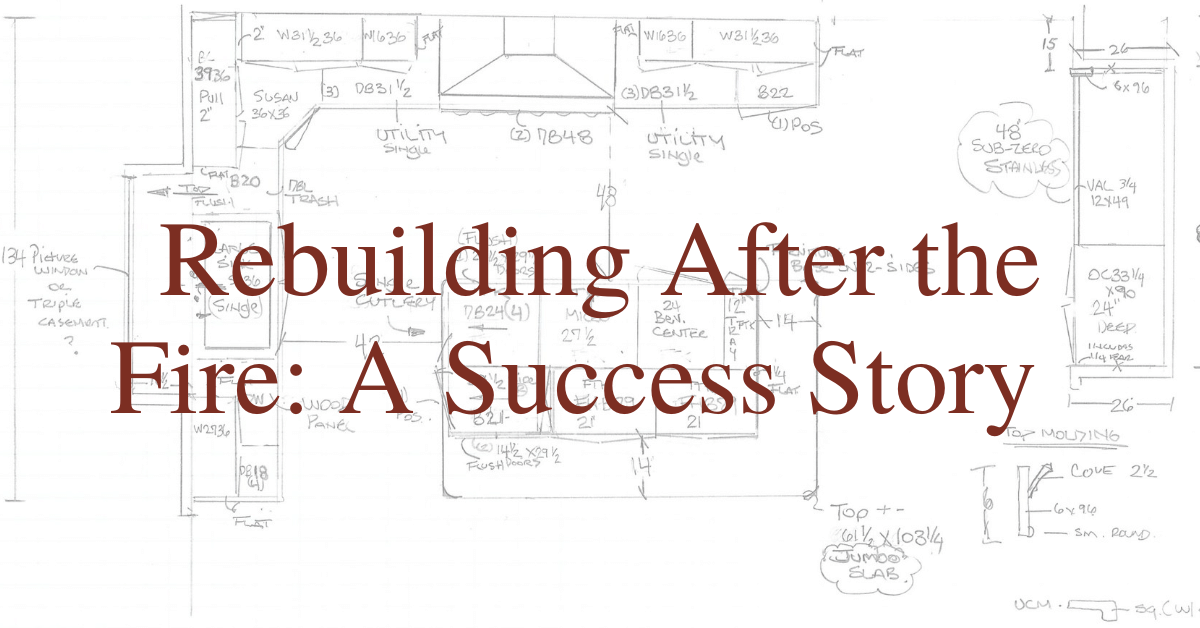 Rebuilding After the Fire: A Success Story